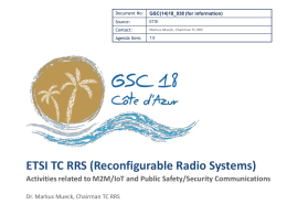 ETSI TC RRS (Reconfigurable Radio Systems) GSC(14)18_038 (for information)