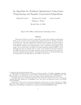 An Algorithm for Nonlinear Optimization Using Linear Richard H. Byrd