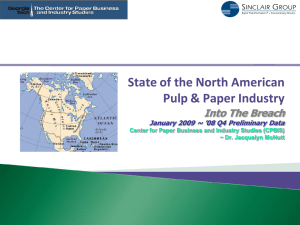 State of the North American Pulp & Paper Industry Into The Breach
