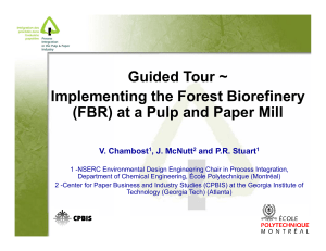 Guided Tour ~ Implementing the Forest Biorefinery
