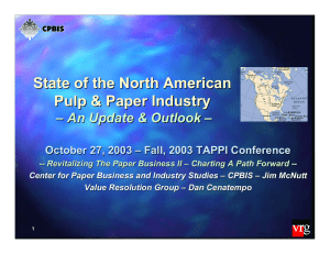 State of the North American Pulp & Paper Industry –