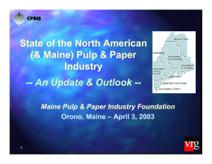 State of the North American (& Maine) Pulp & Paper