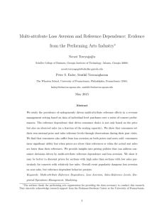 Multi-attribute Loss Aversion and Reference Dependence: Evidence ∗ Necati Tereyağoğlu