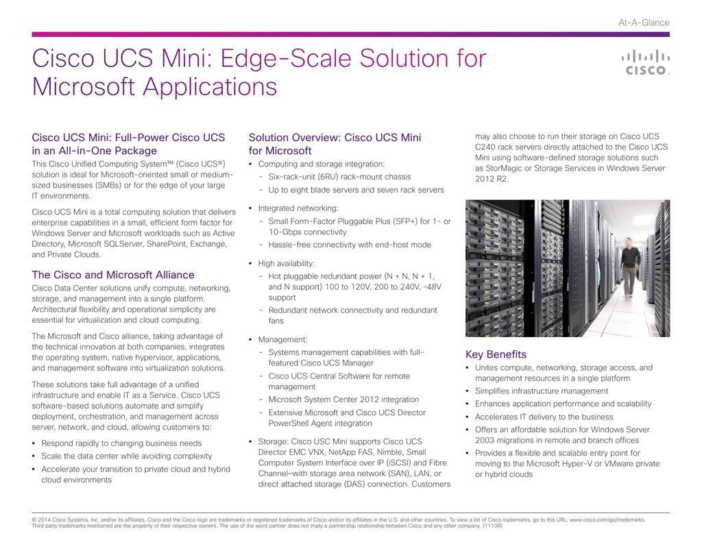 Cisco UCS Mini: Full-Power Cisco UCS Solution Overview: Cisco UCS Mini