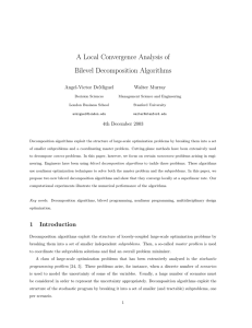 A Local Convergence Analysis of Bilevel Decomposition Algorithms Angel-Victor DeMiguel Walter Murray