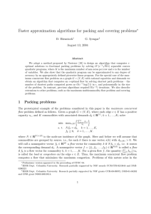 Faster approximation algorithms for packing and covering problems ∗ D. Bienstock G. Iyengar