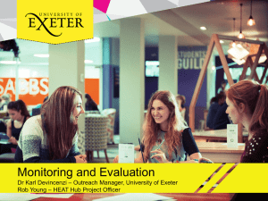 Monitoring and Evaluation – Outreach Manager, University of Exeter Dr Karl Devincenzi