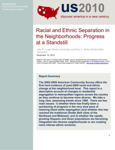 us 2010 Racial and Ethnic Separation in the Neighborhoods: Progress
