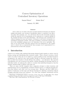 Convex Optimization of Centralized Inventory Operations Samuel Burer Moshe Dror