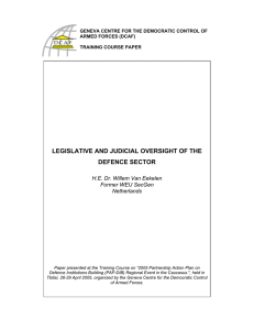 LEGISLATIVE AND JUDICIAL OVERSIGHT OF THE DEFENCE SECTOR
