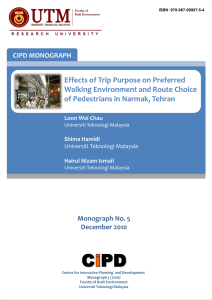 Effects of Trip Purpose on Preferred Walking Environment and Route Choice