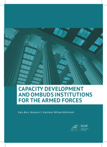 CAPACITY DEVELOPMENT AND OMBUDS INSTITUTIONS FOR THE ARMED FORCES DCAF