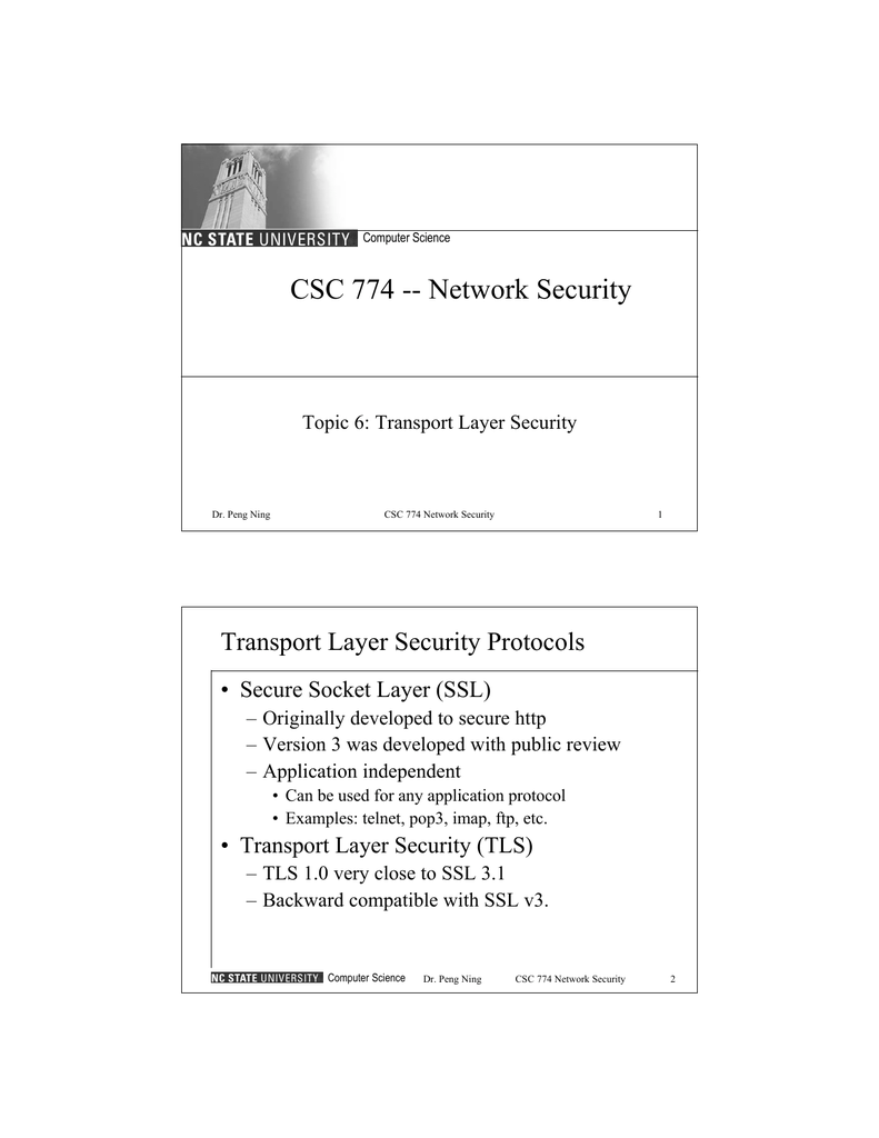 CSC 774 -- Network Security Transport Layer Security Protocols