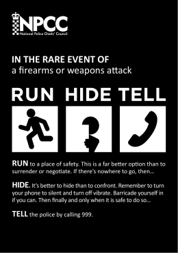 IN THE RARE EVENT OF a firearms or weapons attack RUN