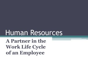 Human Resources A Partner in the Work Life Cycle of an Employee