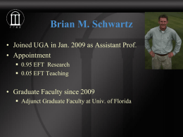 Brian M. Schwartz • Appointment • Graduate Faculty since 2009