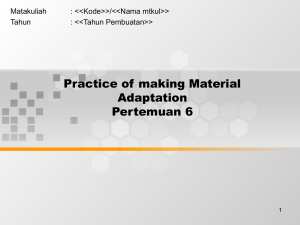 Practice of making Material Adaptation Pertemuan 6 Matakuliah