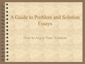 A Guide to Problem and Solution Essays How to Argue Your Solution