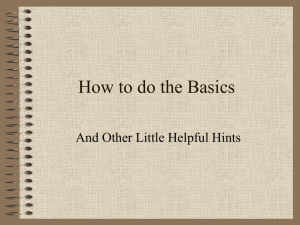 How to do the Basics And Other Little Helpful Hints