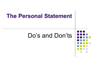 Do's and Don'ts The Personal Statement