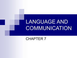 LANGUAGE AND COMMUNICATION CHAPTER 7