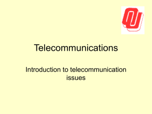 Telecommunications Introduction to telecommunication issues