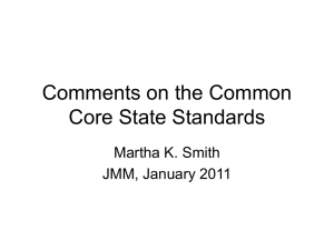 Comments on the Common Core State Standards Martha K. Smith JMM, January 2011