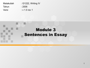 Module 3 Sentences in Essay Matakuliah : G1222, Writing IV