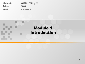 Module 1 Introduction Matakuliah : G1222, Writing IV