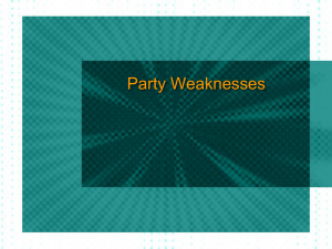 Party Weaknesses