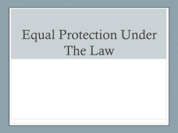 Equal Protection Under The Law