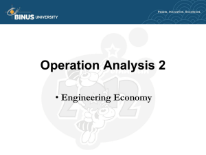 Operation Analysis 2 Engineering Economy •