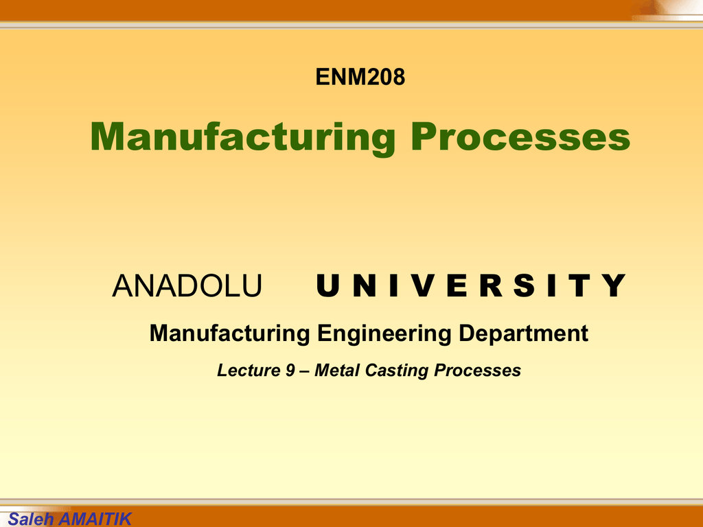 Lecture-9_Metal_Casting_Procsesses ppt