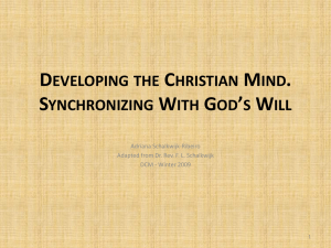 Developing a Christian Mind: Integration, by Rev. F.L Schalkwijk (adpated by Adriana Schalkwijk RIbeiro)