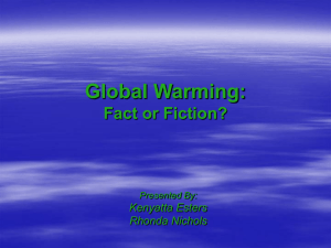 Global warming: fact of fiction?