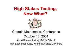 """High Stakes Testing, Now What?"""