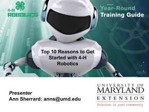 Top 10 Reasons to Get Started with 4-H Robotics PPT