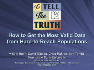 How to Get the Most Valid Data from Hard-to-Reach Populations