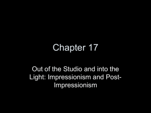 Out of the Studio and into the Light: Impressionism and Post-Impressionism