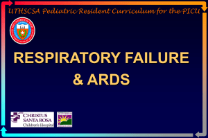 Respiratory Failure and ARDS