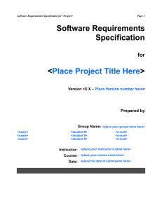 Software Requirements Specification < >
