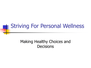 Striving For Personal Wellness Making Healthy Choices and Decisions