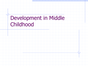 Development in Middle Childhood