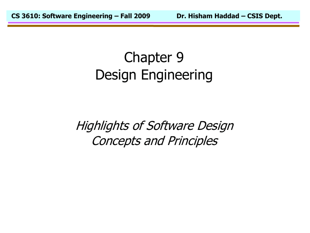 Chapter 9 Design Engineering Highlights Of Software Design Concepts And Principles
