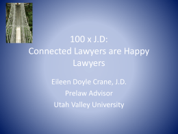 100 x JD: Connected Lawyers are Happy Lawyers (PPT)