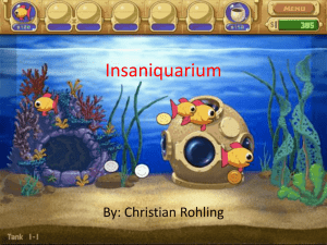 Insaniquarium By: Christian Rohling