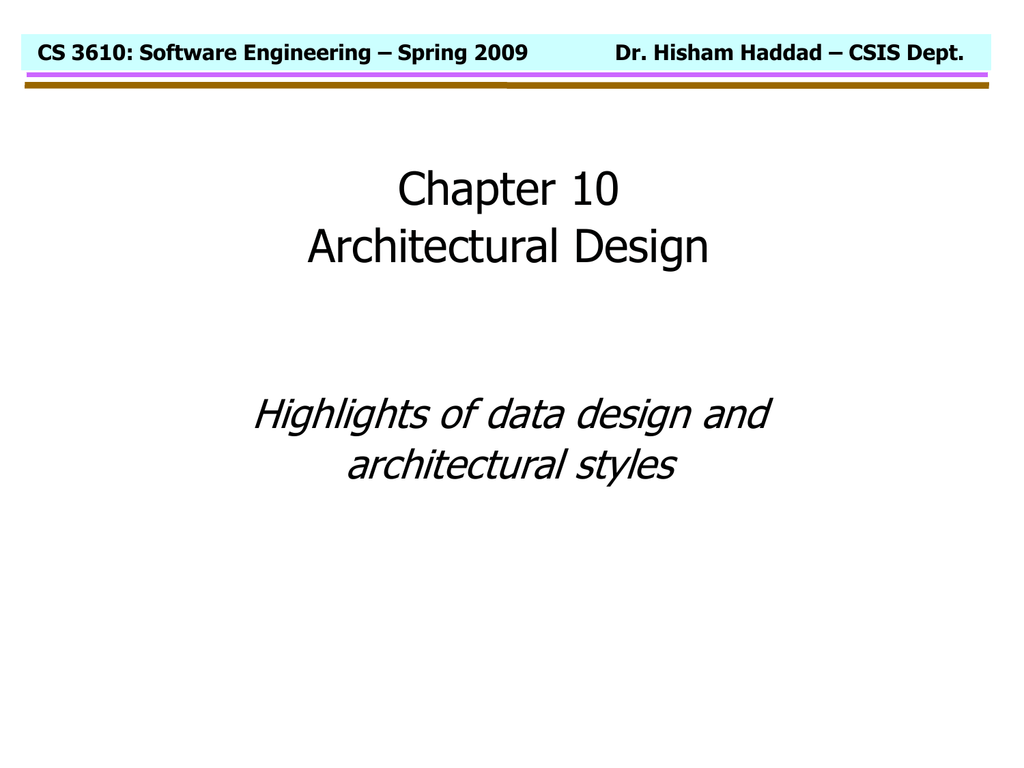 Chapter 10 Architectural Design Highlights Of Data Design And