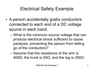 Electrical Safety Example • A person accidentally grabs conductors