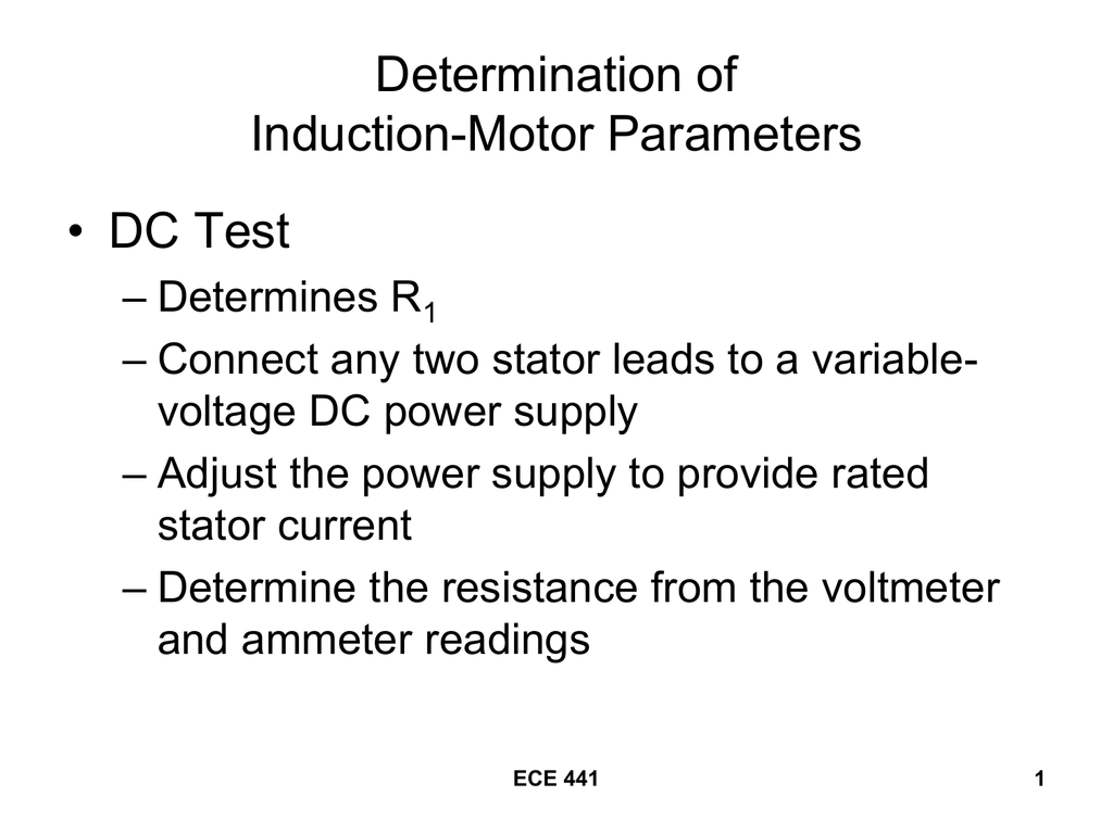 Determination of Induction-Motor Parameters • DC Test