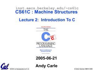 CS61C : Machine Structures Lecture #9: MIPS Instruction Format 2005